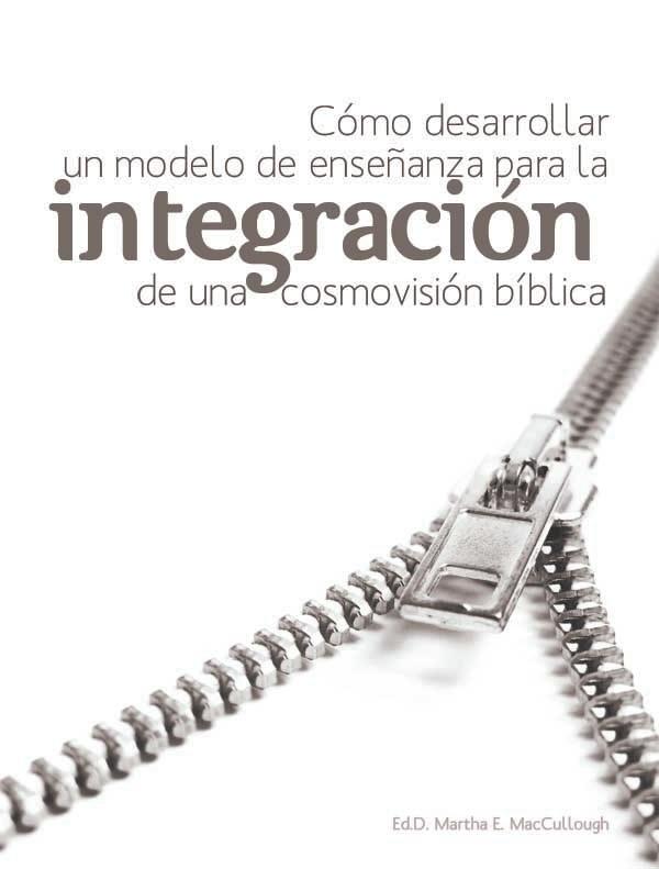 Integración de una cosmovisión bíblica