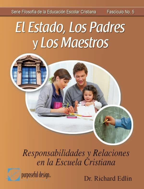 El Estado, Los Padres y Los Maestros