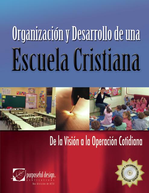 Organización y desarrollo de una Escuela Cristiana