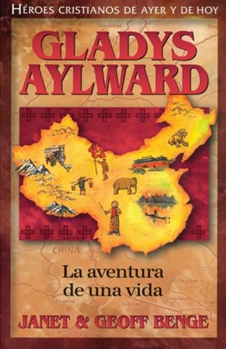 Gladys Aylward - La aventura de una vida