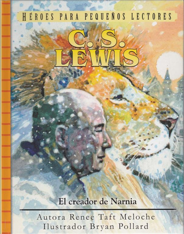 C.S. Lewis - El creador de Narnia
