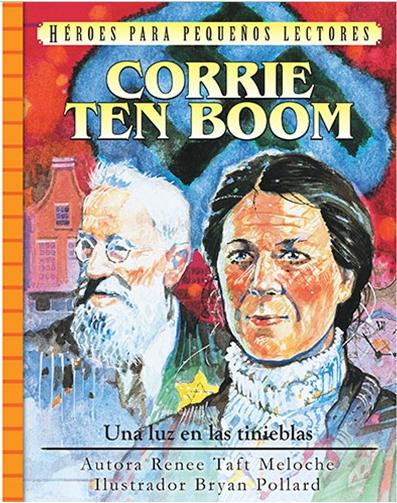Corrie ten Boom - Una luz en las tinieblas