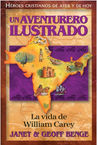 Un aventurero ilustrado - La vida de William Carey
